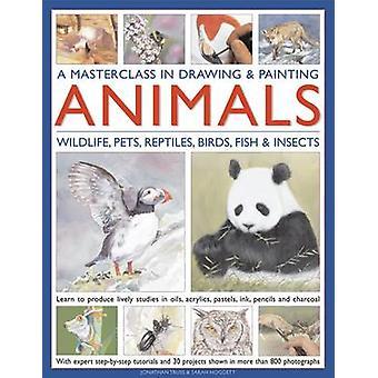 Un atelier de maître dans le dessin et la peinture animaux - animaux sauvages - animaux - Rept