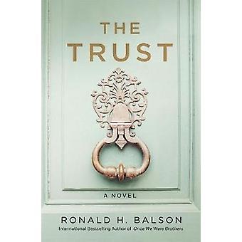 The Trust - A Novel by Ronald H. Balson - 9781250127440 Book