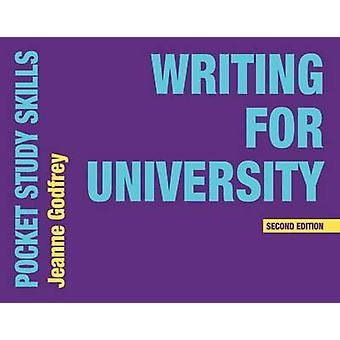 Writing for University (2nd Revised edition) by Jeanne Godfrey - 9781