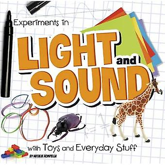 Experiments in Light and Sound with Toys and Everyday Stuff by Natali