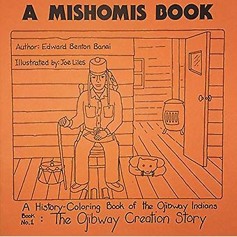 A Mishomis Book (Set of Five Coloring Books) by Edward Benton-Banai -