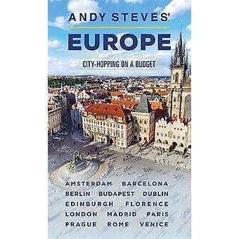 Andy Steves Europa (Second Edition) - City-Hopping på en Budget av och