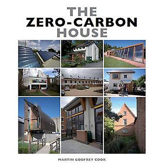 La casa di Zero-carbonio da Martin Godfrey Cook - Book 9781847972620