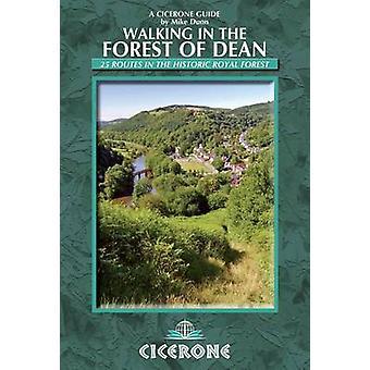 Randonnées dans la forêt de Dean - 25 dans la forêt royale historique