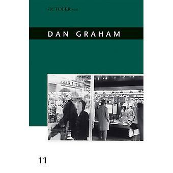 Dan Graham jäseneltä Alex Kitnick - 9780262015288 kirja