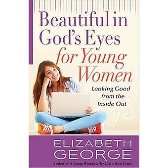 Schön in den Augen Gottes für junge Frauen - sieht gut aus von innen