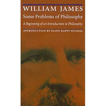 Some Problems of Philosophy - A Beginning of an Introduction to Philos