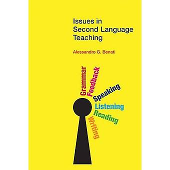 Issues in Second Language Teaching by Alessandro G. Benati - 97818455