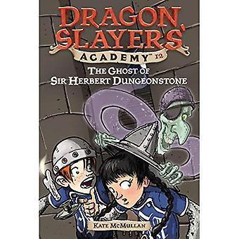 Spöket av Sir Herbert Dungeonstone (Dragon Slayers' Academy)