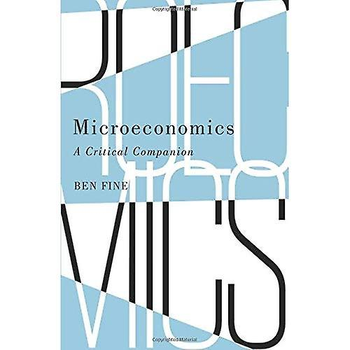 Microeconomics: A Critical Companion (IIPPE)