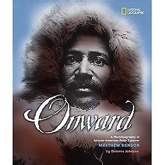 Onward: A Photobiography of African-American Polar Explorer Matthew Henson (National Geographic Photobiographies)