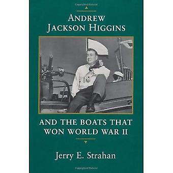Andrew Jackson Higgins et les bateaux qui a gagné la seconde guerre mondiale