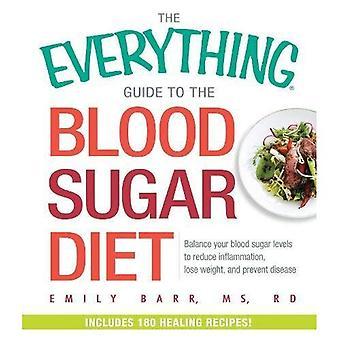 Den alt Guide til blodsukker kost: Balance dit blod sukker niveauer til at reducere betændelse, tabe sig...