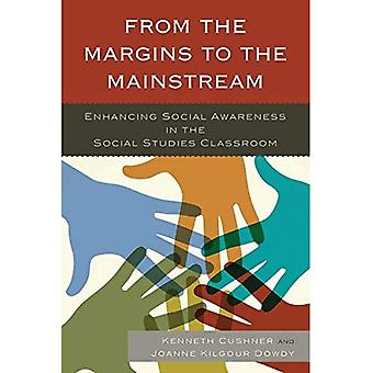 From the Margins to the Mainstream: Enhancing Social Awareness in the Social Studies Classroom