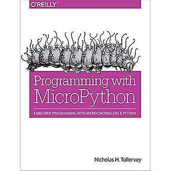 Programación con Micropython: incorporado programación con microcontroladores y Python