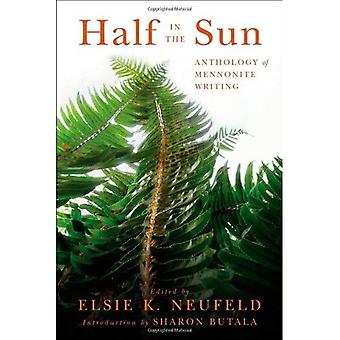 Half in the Sun: Anthology of Mennonite Writing