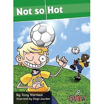 No tan caliente: Nivel 2 (¡gol! Serie)