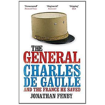 Allmänna: Charles de Gaulle och den Frankrike han räddade