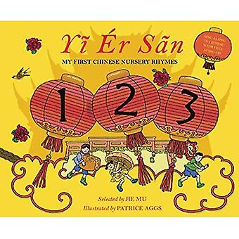 Yi Er San: My First Chinese Rhymes