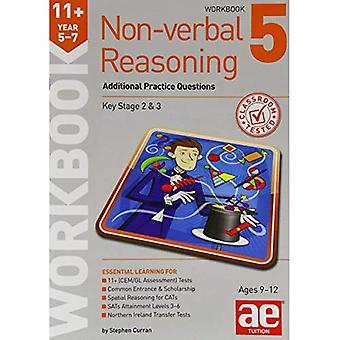 11+ Non-Verbal Reasoning Year 5-7 Workbook 5: Additional Practice Questions