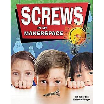 Screws in My Makerspace (Simple Machines in My Makerspace)