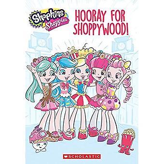 Hooray for Shoppywood! (Shopkins: Shoppies)