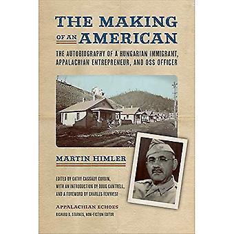 La réalisation d'un américain: l'autobiographie d'un Immigrant hongrois, Entrepreneur appalachien et agent de l'OSS (échos Appalaches non-fiction)