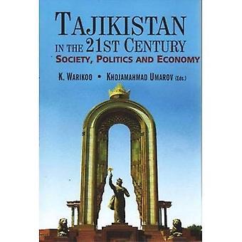 Tajikistan in the 21st Century: Society, Politics and Economy