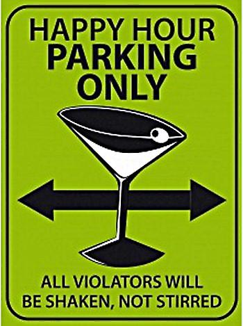 Happy Hour Parking Only metal sign  (fd)