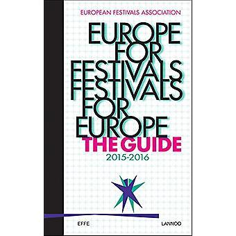 Europe for Festivals - Festivals for Europe - The Guide 2015-2016 - 201