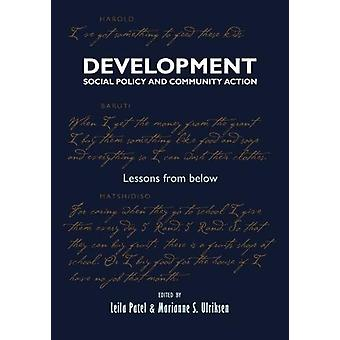 Development - Social Policy and Community Action - Lessons From Below