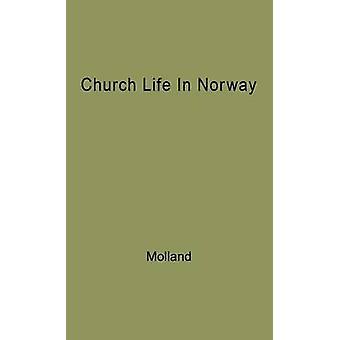 حياة الكنيسة في النرويج 18001950 قبل موﻻند & اينار