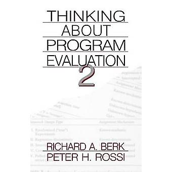 Thinking about Program Evaluation by Rossl & Peter H.