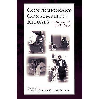 Antologia di ricerca rituali A consumo contemporaneo di Otnes & C. Cele