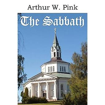 The Sabbath by Pink & Arthur W.