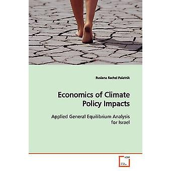 Economics of Climate Policy Impacts by Palatnik & Ruslana Rachel