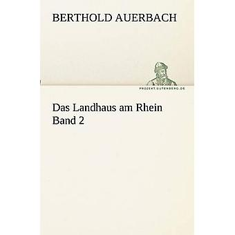 Das Landhaus am Rhein Band 2 by Auerbach & Berthold