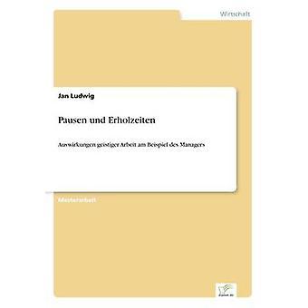 Pausen und Erholzeiten av Ludwig & Jan