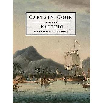 Captain Cook and the Pacific - Art - Exploration and Empire by John Mc