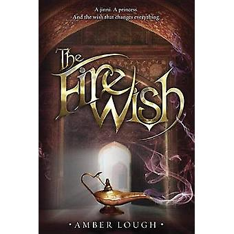 The Fire Wish by Amber Lough - 9780385369794 Book