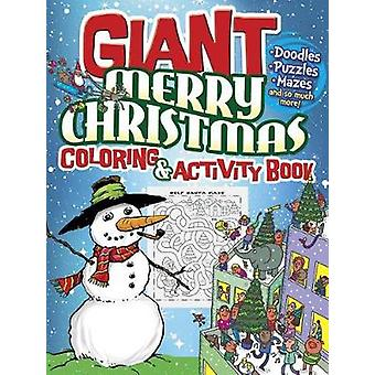 GIANT Merry Christmas Coloring & Activity Book by GIANT Merry Chr