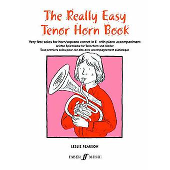 Really Easy Tenor Horn Book - With Piano by Leslie Pearson - 978057150