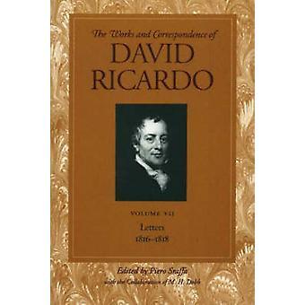 Works and Correspondence of David Ricardo - Letters 1816-1818 - v. 7 - L