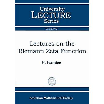 Lectures on the Riemann Zeta Function by Henryk Iwaniec - 97814704185
