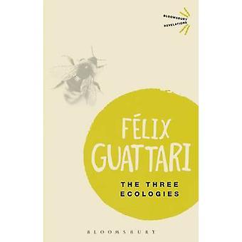 The Three Ecologies by Felix Guattari - Ian Pindar - Paul Sutton - 97