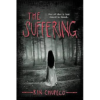 The Suffering by Rin Chupeco - 9781492629849 Book