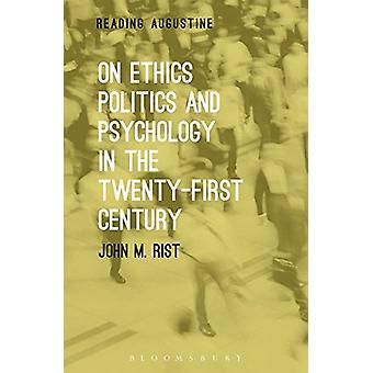 On Ethics - Politics and Psychology in the Twenty-First Century by Jo