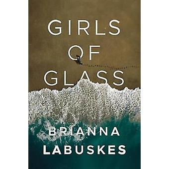 Girls of Glass by Girls of Glass - 9781503902282 Book
