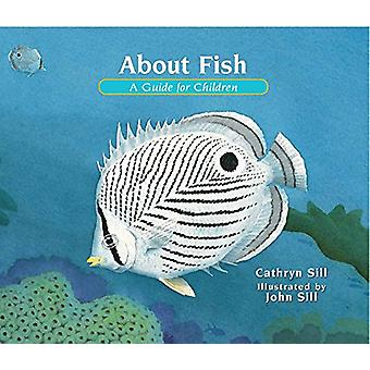 About Fish - A Guide for Children by Cathryn Sill - 9781561459889 Book