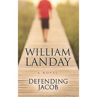 Defending Jacob (large type edition) by William Landay - 978159413623